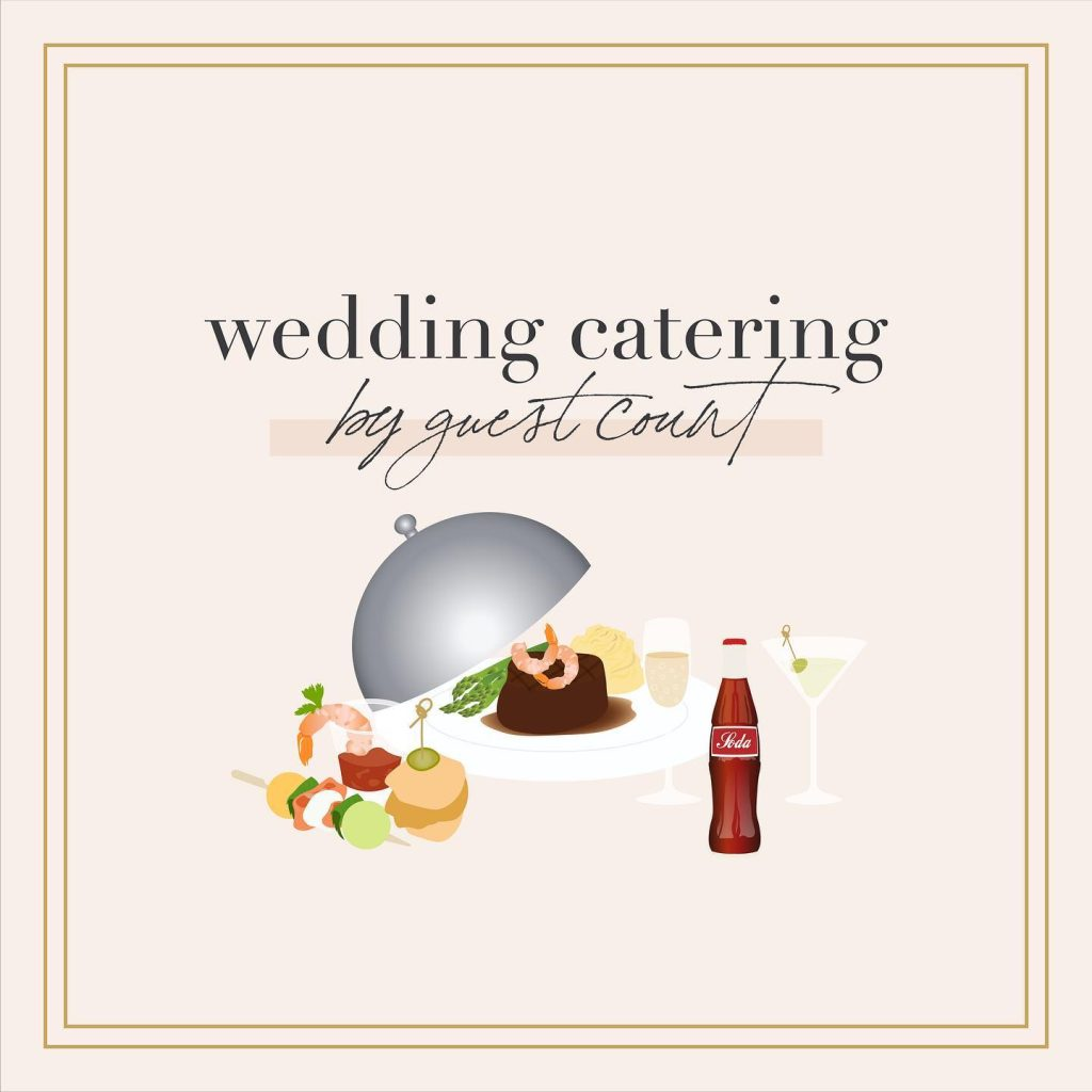 Deciding your wedding catering needs based off of your guest count 🤝 Our easy to follow guide for every tasty